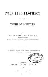 Fulfilled Prophecy, in Proof of the Truth of Scripture