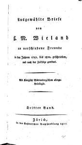Ausgewahlte briefe...an verschiedene freunde, in den jahren 1751 bis 1810 geschrieben, und nach der zeitfolge geordnet: Bände 3-4