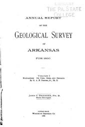Annual Report of the Geological Survey of Arkansas ...: Volume 1