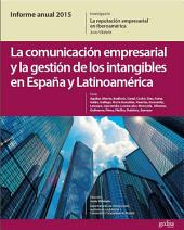 Informe anual 2015 / España: La comunicación empresarial y la gestión de los intangibles en España y Latinoamérica