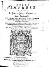Delle imprese trattato di Giulio Cesare Capaccio: in tre libri diuiso ...