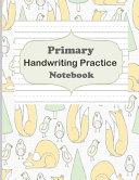 Primary Handwriting Practice Notebook