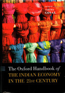 The Oxford Handbook of the Indian Economy in the 21st Century PDF
