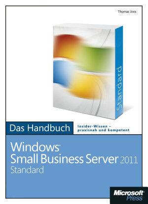 Microsoft Windows Small Business Server 2011 Standard   Das Handbuch PDF