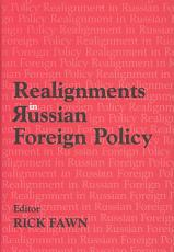 Realignments in Russian Foreign Policy PDF