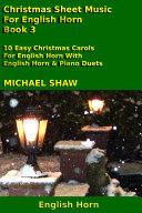 Cor Anglais: Christmas Sheet Music For English Horn - Book 3