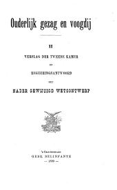 Ouderlijk gezag en voogdij: II: Verslag der Tweede Kamer en regeeringsantwoord met nader gewijzigd wetsontwerp, Volume 1