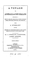 A Voyage to Australia and New Zealand  Including a Visit to Adelaide  Melbourne  Sydney  Hunter s River  Newcastle  Maitland  and Auckland PDF