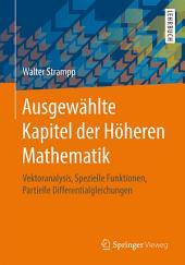 Ausgewählte Kapitel der Höheren Mathematik: Vektoranalysis, Spezielle Funktionen, Partielle Differentialgleichungen
