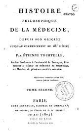 Histoire philosophique de la médecine depuis son origine jusqu'au commencement du XVIIIe siècle