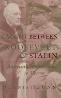 Caught between Roosevelt and Stalin PDF