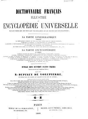 Dictionnaire fran  ais illustr   et encyclop  die universelle pouvant tenir lieu de tous les vocabulaires et de toutes les encyclop  dies PDF