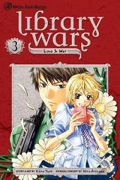 Library Wars: Love & War: Volume 3