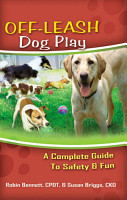 Off Leash Dog Play  A Complete Guide to Safety and Fun PDF