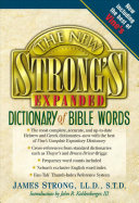 The New Strong S Expanded Dictionary Of Bible Words