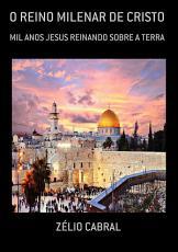 O Reino Milenar De Cristo PDF