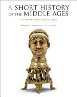 A Short History of the Middle Ages  Volume II PDF