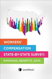 Workers' Compensation State by State Survey: Rankings, Benefits, Data