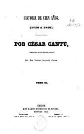 Historia de cien años: 1750-1850, Volumen 3