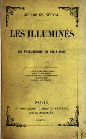 Les Illuminés: récits et portraits