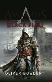 Assassin's Creed. Black Flag: La sexta entrega de la exitosa serie de Assassin's Creed