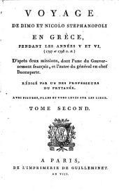 Voyage de Dimo et Nicolo Stephanopoli en Grèce,: pendant les années V et VI, (1797 et 1798 v. st.) D'après deux missions, dont l'une du Gouvernement français, et l'autre du général en chef Buonaparte