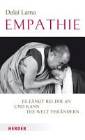 Empathie   Es f  ngt bei dir an und kann die Welt ver  ndern PDF