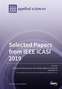 Selected Papers from IEEE ICASI 2019 PDF
