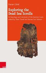 Exploring the Dead Sea Scrolls