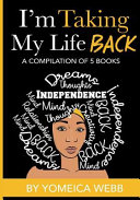 I m Taking My Life Back Volume 1 Book