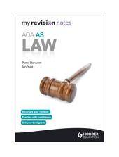 My Revision Notes: AQA AS Law