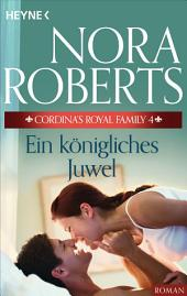 Cordina's Royal Family 4. Ein königliches Juwel