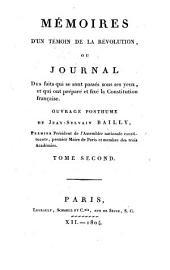 Mémoires d'un temoin de la révolution, ou, Journal des faits qui se sont passés sous ses yeux, et qui ont préparé et fixé la constitution française: ouvrage posthume, Volume2