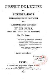 L'Esprit de l'Église, ou Considérations philosophiques et politiques sur l'histoire des conciles et des papes, depuis les apôtres jusqu'à nos jours