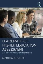 Leadership of Higher Education Assessment