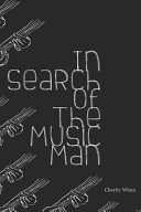 In Search of The Music Man