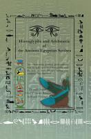 Hieroglyphs and Arithmetic of the Ancient Egyptian Scribes PDF