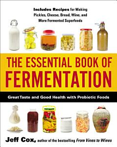The Essential Book of Fermentation Book