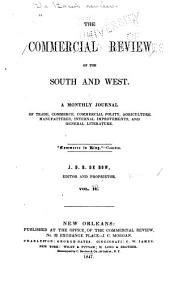 De Bow's Review: Agricultural, Commercial, Industrial Progress & Resources, Volumes 3-4