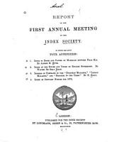 Report of the First second Annual Meeting of the Index Society     PDF