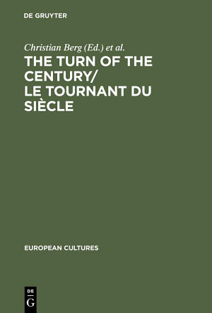 The Turn of the Century/Le tournant du siècle