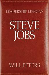 Leadership Lessons: Steve Jobs