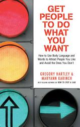 Get People To Do What You Want Book PDF