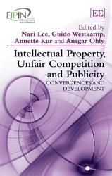 Intellectual Property Unfair Competition And Publicity Book PDF