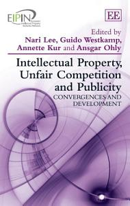 Intellectual Property  Unfair Competition and Publicity PDF