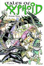 Tales of Xyphoid Volume 3 Hardcover