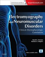 Electromyography and Neuromuscular Disorders E Book PDF