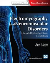 Electromyography and Neuromuscular Disorders E-Book: Clinical-Electrophysiologic Correlations (Expert Consult - Online), Edition 3