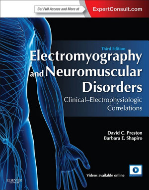 Electromyography and Neuromuscular Disorders E-Book