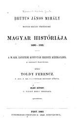 Magyar históriája, 1490-1552: 1. kötet
